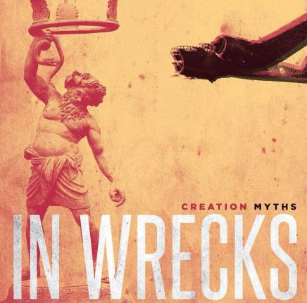 Record of the Day 5/3/14: In Wrecks 'Creation Myths'